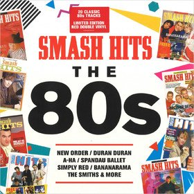 Smash Hits The 80s Various Artists