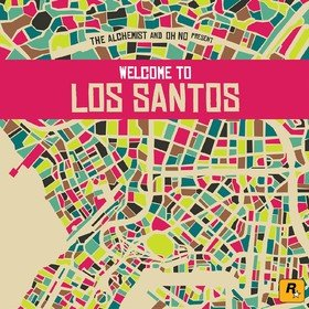 The Alchemist & Oh No Present: Welcome To Los Santos Various Artists