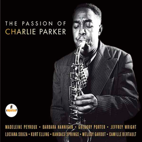 The Passion Of Charlie Parker Various Artists