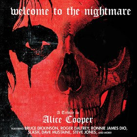 Welcome To The Nightmare - Tribute To Alice Cooper (Limited Edition) Various Artists