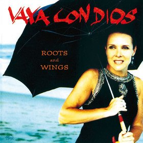 Roots And Wings Vaya Con Dios
