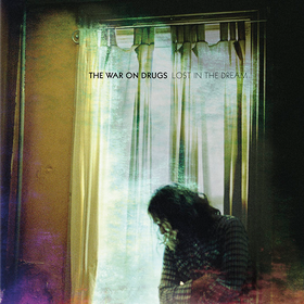 Lost In The Dream War On Drugs
