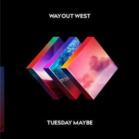 Tuesday Maybe (Deluxe) Way Out West