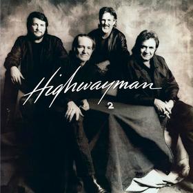 Highwayman 2 Waylon Jennings/Willie Nelson/Johnny Cash/Kris Kristofferson