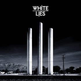 To Lose My Life (10th Anniversary Edition) White Lies