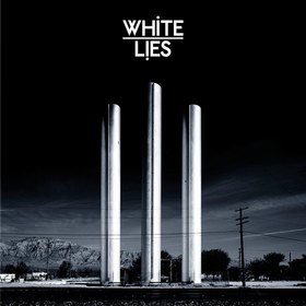 To Lose My Life... White Lies