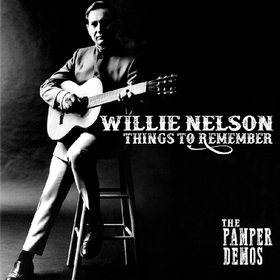 Things To Remember - the Pamper Demos (Limited Edition) Willie Nelson