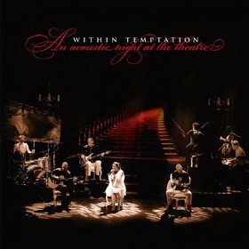 An Acoustic Night At The Theatre Within Temptation