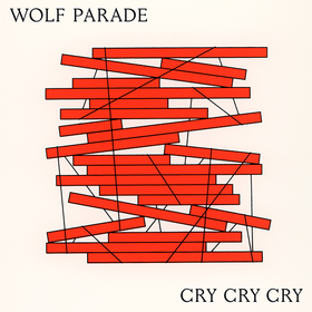 Cry Cry Cry Wolf Parade
