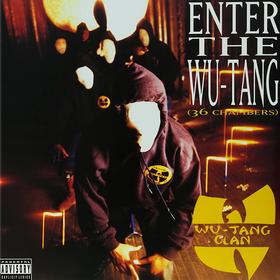 Enter The Wu-Tang (36 Chambers) Wu-Tang Clan