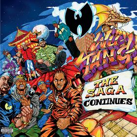 The Saga Continues  Wu-Tang Clan