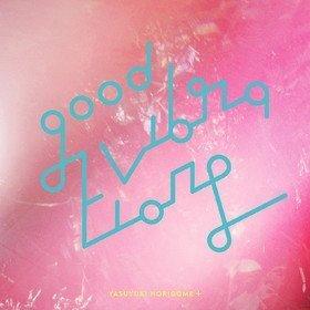 Good Vibrations 2 (Limited Edition) Yasuyuki Horigome