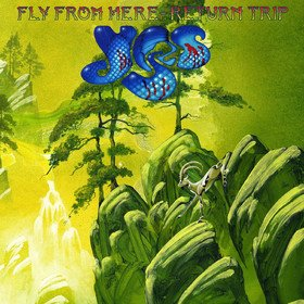 Fly From Here - Return Trip Yes