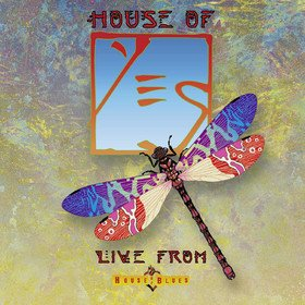 House Of Yes: Live From House Of Blues Yes